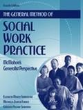 General Method of Social Work Practice McMahon's Generalist Perspective