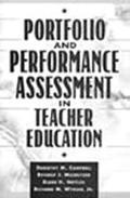 Portfolio and Performance Assessment in Teacher Education