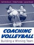 Coaching Volleyball Building a Winning Team