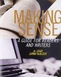 Making Sense A Guide for Readers and Writers