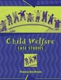 Child Welfare Case Studies