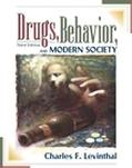 Drugs, Behavior, and Modern Society