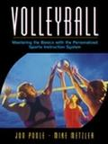 Volleyball Mastering the Basics With the Personalized Sports Instruction System