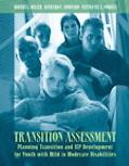 Transition Assessment Planning Transition And IEP Development For Youth With Mild to Moderate Disabilities