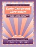 Practical Guide to Early Childhood Curriculum Linking Thematic, Emergent and Skill-Based Pla...
