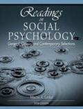 Readings in Social Psychology General, Classic, and Contemporary Selections