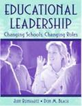 Educational Leadership Changing Schools, Changing Roles
