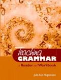 Teaching Grammar A Reader and Workbook