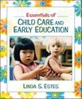 Essentials of Child Care and Early Education