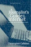 Journalist's Guide to the Internet The Net As a Reporting Tool