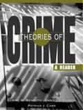 Theories of Crime A Reader