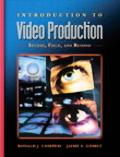 Introduction To Video Production Studio, Field, And Beyond