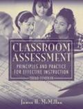 Classroom Assessment Principles and Practice for Effective Instruction