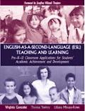 English-As-A-Second-Language (Esl) Teaching And Learning Pre-K-12 Classroom Applications for...