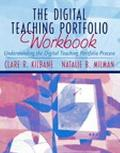Digital Teaching Portfolio Workbook Understanding the Digital Teaching Portfolio Process