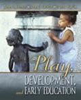 Play, Development, And Early Education