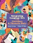 Integrated Language Arts Through Literature and Thematic Skills