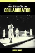 Director As Collaborator