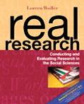 Real Research Conducting and Evaluating Research in the Social Sciences