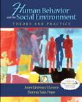 Human Behavior And the Social Environment Theory and Practice