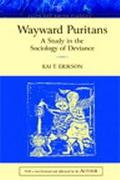 Wayward Puritans A Study In The Sociology Of Deviance, Classic Edition