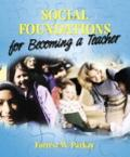 Social Foundations For Becoming A Teacher