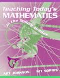 Teaching Today's Mathematics in the Middle Grades
