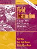 Field Instruction A Guide For Social Work Students