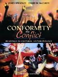 Conformity and Conflict: Readings in Cultural Anthropology (12th Edition) (MyAnthroKit Series)