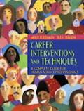 Career Development Techniques A Complete Guide for Human Service Professionals
