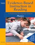 Evidence-based Instruction in Reading A Professional Development Guide to Phonics
