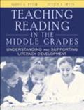 Teaching Reading In The Middle Grades Understanding And Supporting Literacy Development, Myl...