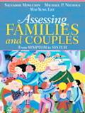Assessing Families And Couples From Symptom To System