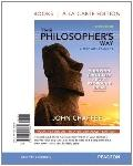 Philosopher's Way : Thinking Critically about Profound Ideas, Books a la Carte Edition
