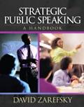 Strategic Public Speaking A Handbook