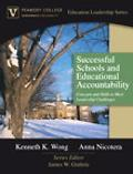 Successful Schools and Educational Accountability Concepts and Skills to Meet Leadership Challenges