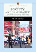 Society Myths And Realities, an Introduction to Sociology