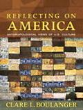 Reflecting on America Anthropological Views of U.s. Culture