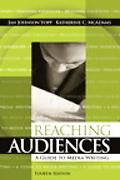 Reaching Audiences A Guide to Media Writing