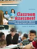Classroom Assessment Principles And Practice For Effective Standards-Based Instruction