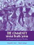 Community Mental Health System A Navigational Guide for Providers