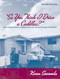 So You Think I Drive a Cadillac? Welfare Recipients' Perspectives on the System And Its Reform