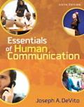 Essentials of Human Communication (6th Edition)