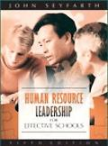 Human Resource Leadership for Effective Schools (5th Edition)