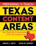 Preparing to Teach Texas Content Areas The Texes Ec-4 Generalist and the Esl Supplement