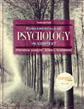 Fundamentals of Psychology in Context The Brain, the Person, the World