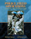 Police Field Operations Theory Meets
