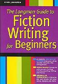Longman Guide to Fiction Writing for Beginners