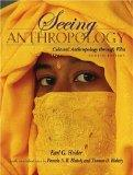 Seeing Anthropology: Cultural Anthropology Through