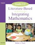 Literature-Based Activities Integrating Mathematics with Other Content Areas 3-5